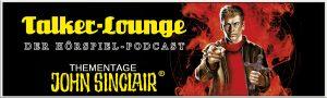 Talker-Lounge John Sinclair Thementage 2017